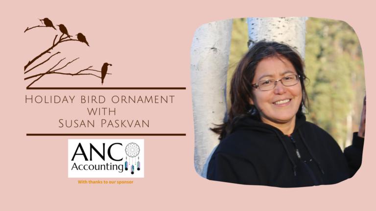 Make a Bird Ornament with Susan Paskvan