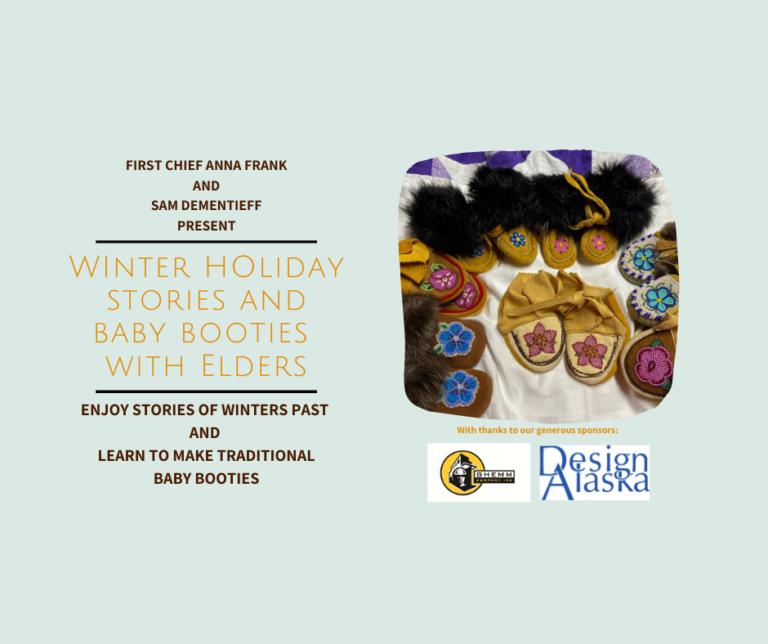 Winter Storytelling and Handmade Baby Booties with Denakkanaaga Elders