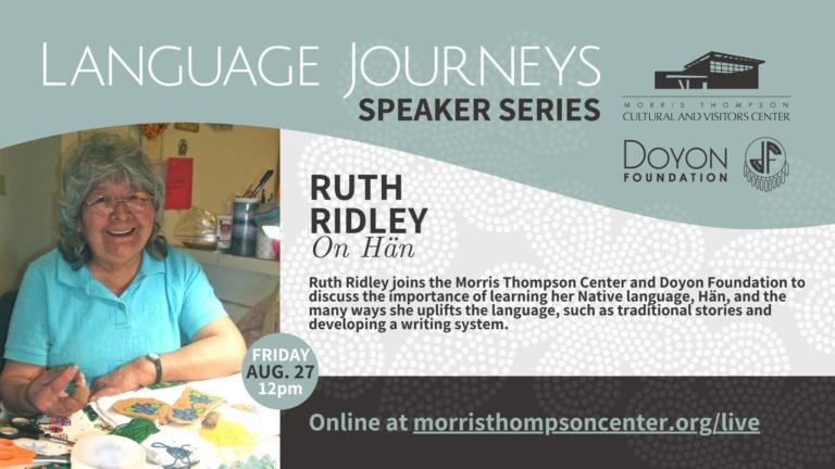 Language Journeys: Ruth Ridley on Hän